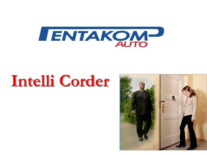 Intelli Corder
