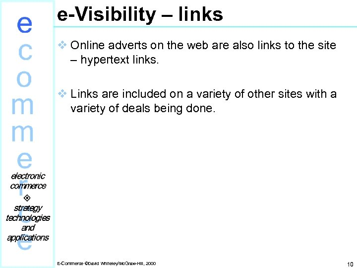 e-Visibility – links v Online adverts on the web are also links to the