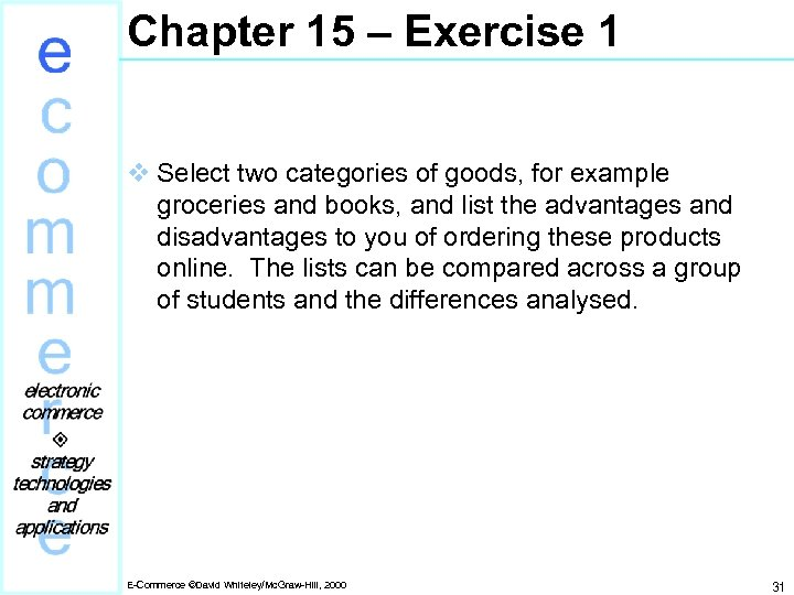 Chapter 15 – Exercise 1 v Select two categories of goods, for example groceries