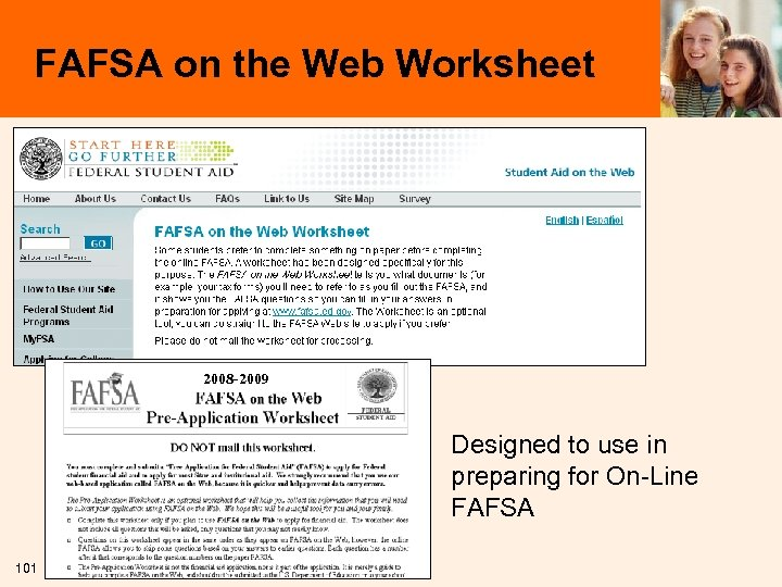 FAFSA on the Web Worksheet 2008 -2009 Designed to use in preparing for On-Line