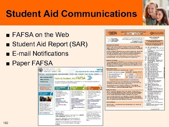 Student Aid Communications ■ ■ 102 FAFSA on the Web Student Aid Report (SAR)