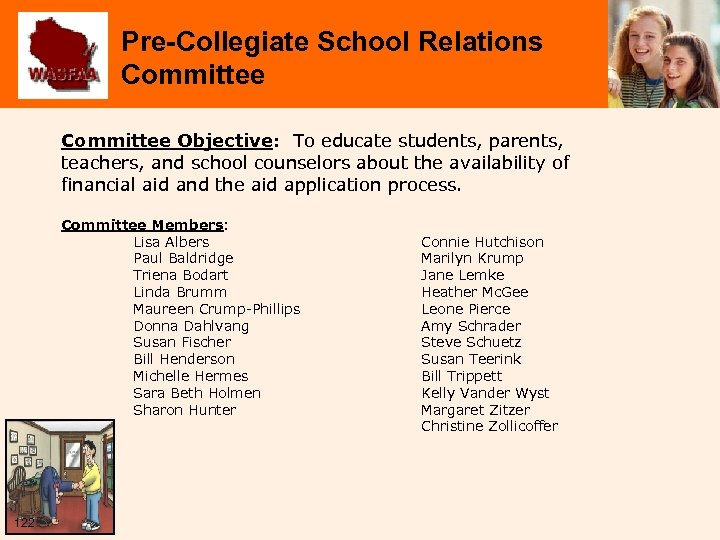 Pre-Collegiate School Relations Committee Objective: To educate students, parents, teachers, and school counselors about
