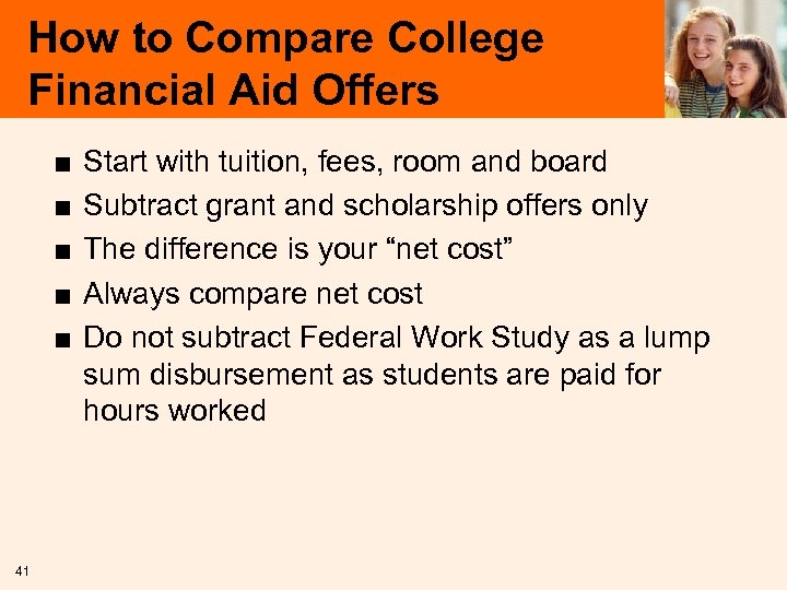 How to Compare College Financial Aid Offers ■ ■ ■ 41 Start with tuition,