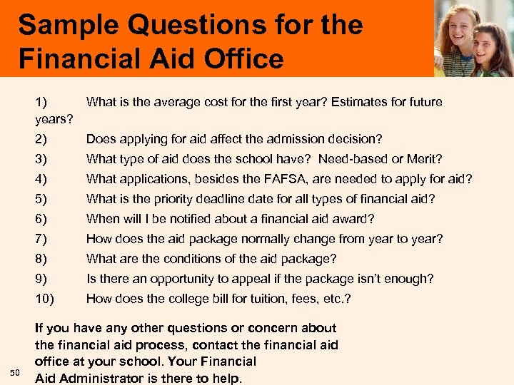 Sample Questions for the Financial Aid Office 1) What is the average cost for