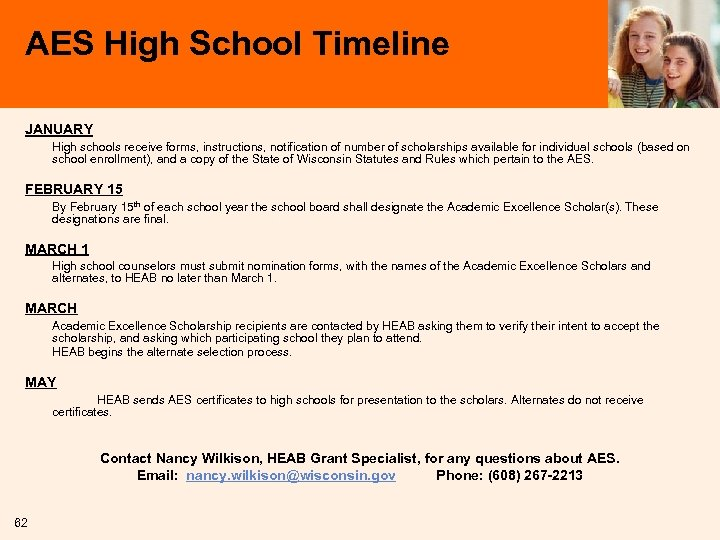 AES High School Timeline JANUARY High schools receive forms, instructions, notification of number of