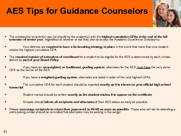 AES Tips for Guidance Counselors § The scholarship recipient(s) you list should be the