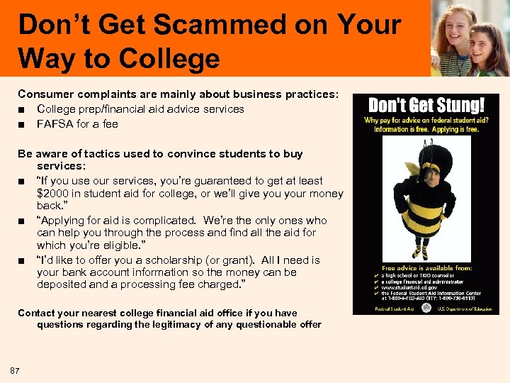 Don't Get Scammed on Your Way to College Consumer complaints are mainly about business