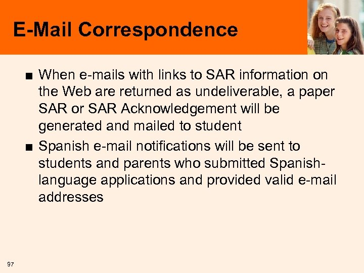 E-Mail Correspondence ■ When e-mails with links to SAR information on the Web are
