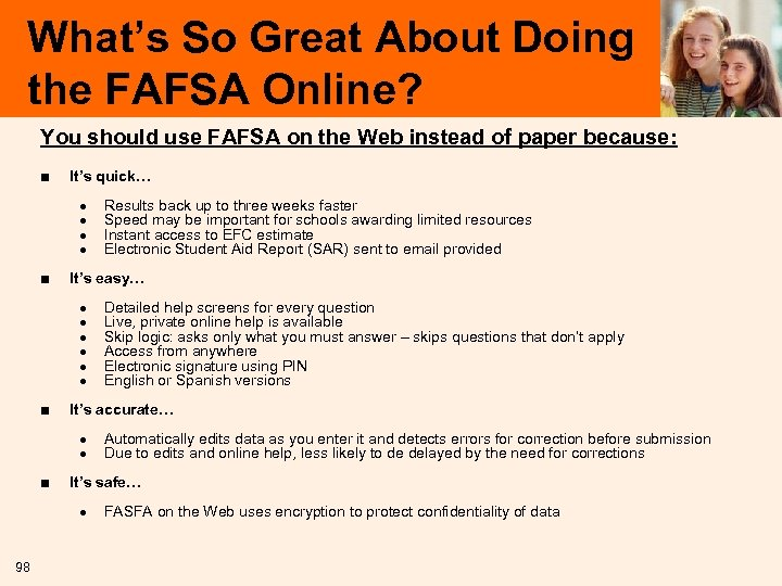 What's So Great About Doing the FAFSA Online? You should use FAFSA on the