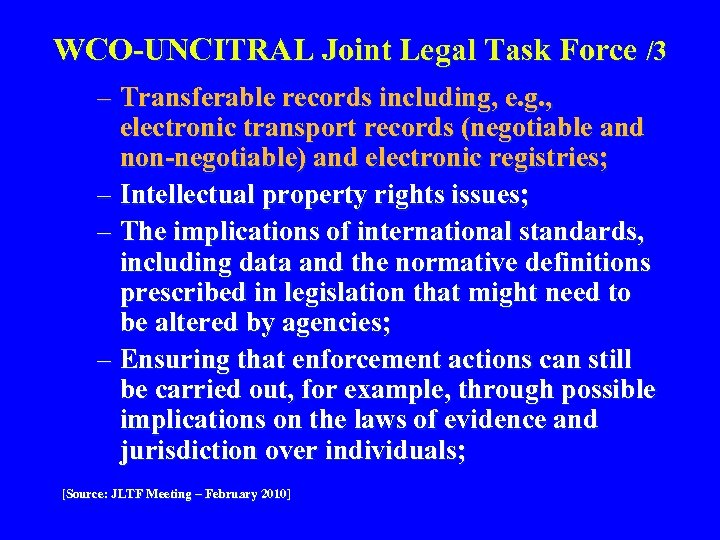 WCO-UNCITRAL Joint Legal Task Force /3 – Transferable records including, e. g. , electronic