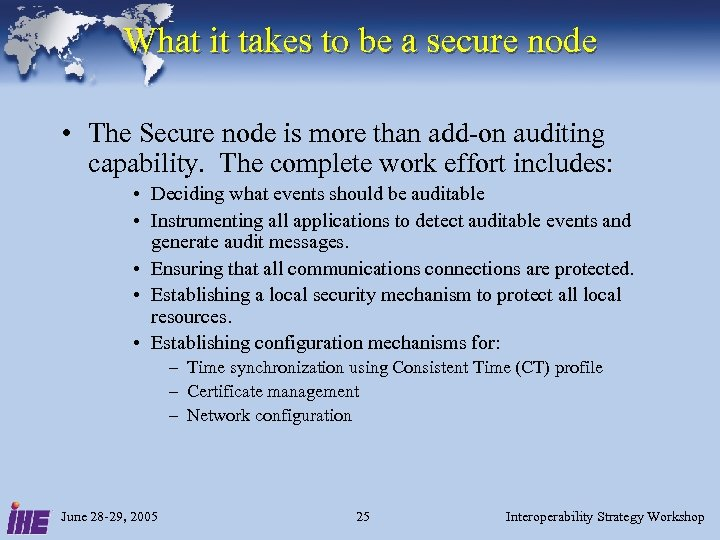 What it takes to be a secure node • The Secure node is more