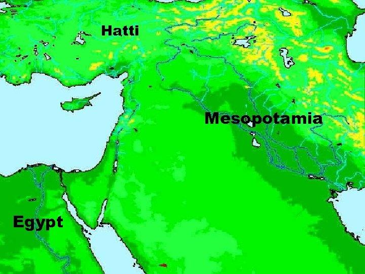 Hatti Mesopotamia Egypt