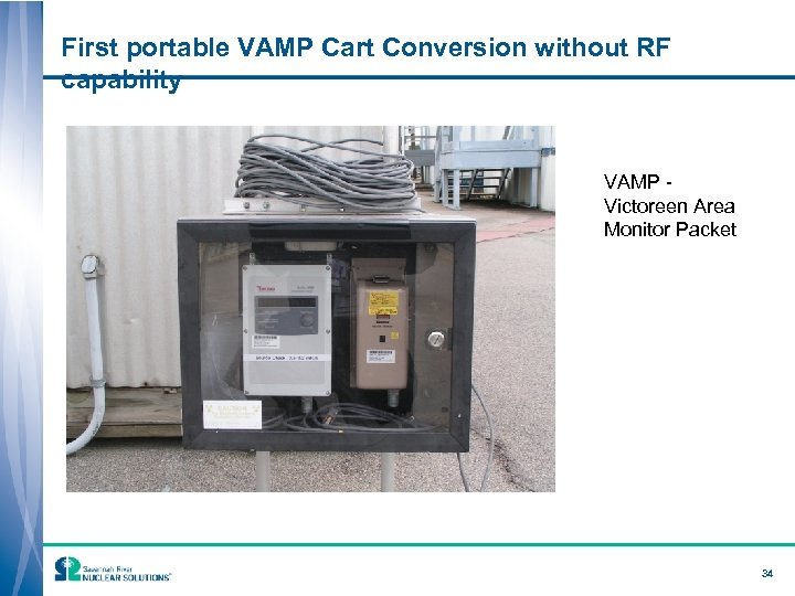 First portable VAMP Cart Conversion without RF capability VAMP Victoreen Area Monitor Packet 34