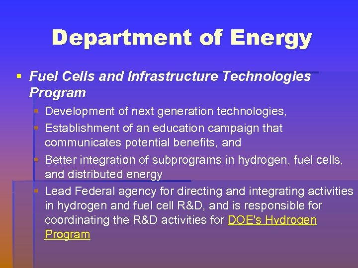 Department of Energy § Fuel Cells and Infrastructure Technologies Program § Development of next
