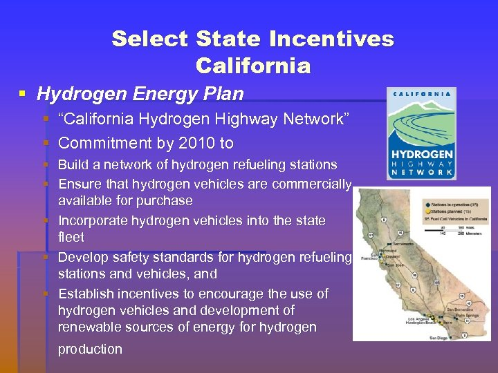 """Select State Incentives California § Hydrogen Energy Plan § """"California Hydrogen Highway Network"""" §"""