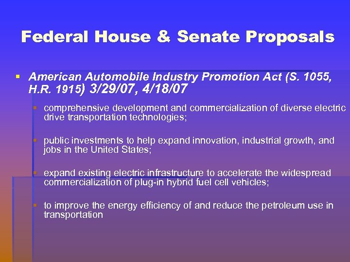 Federal House & Senate Proposals § American Automobile Industry Promotion Act (S. 1055, H.