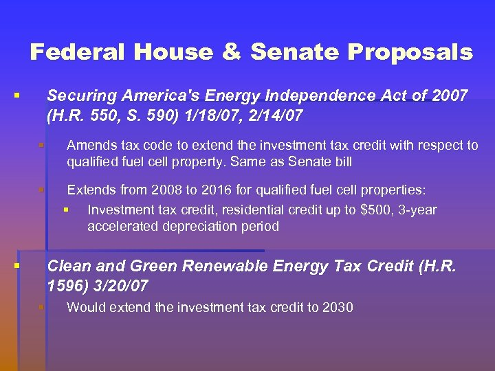 Federal House & Senate Proposals § Securing America's Energy Independence Act of 2007 (H.