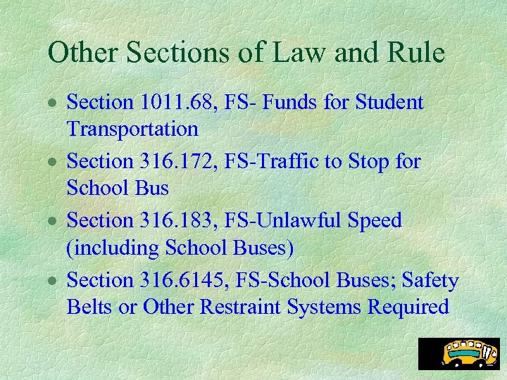 Other Sections of Law and Rule · Section 1011. 68, FS- Funds for Student