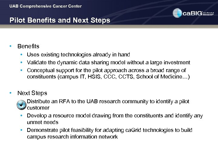 UAB Comprehensive Cancer Center Pilot Benefits and Next Steps • Benefits • Uses existing