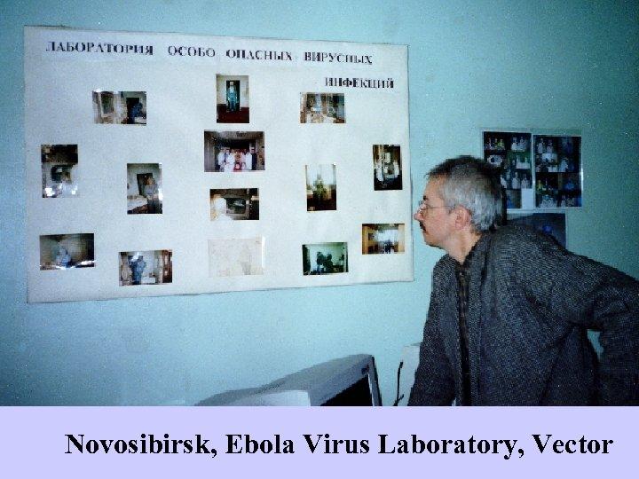 Novosibirsk, Ebola Virus Laboratory, Vector
