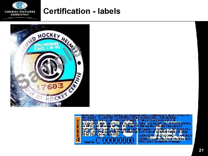 Certification - labels 21