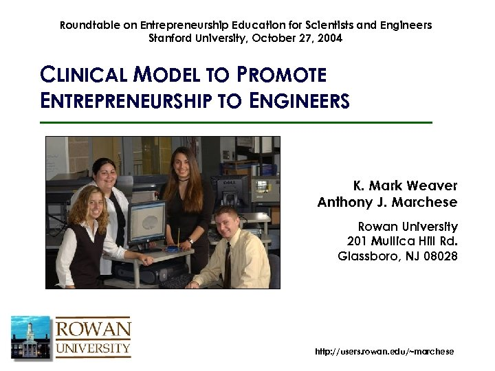 Roundtable on Entrepreneurship Education for Scientists and Engineers Stanford University, October 27, 2004 CLINICAL