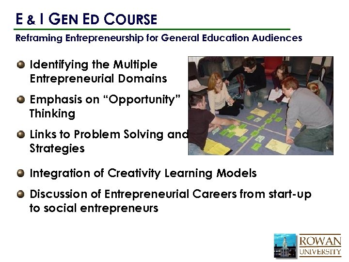 E & I GEN ED COURSE Reframing Entrepreneurship for General Education Audiences Identifying the