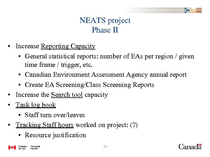 NEATS project Phase II • Increase Reporting Capacity • General statistical reports: number of