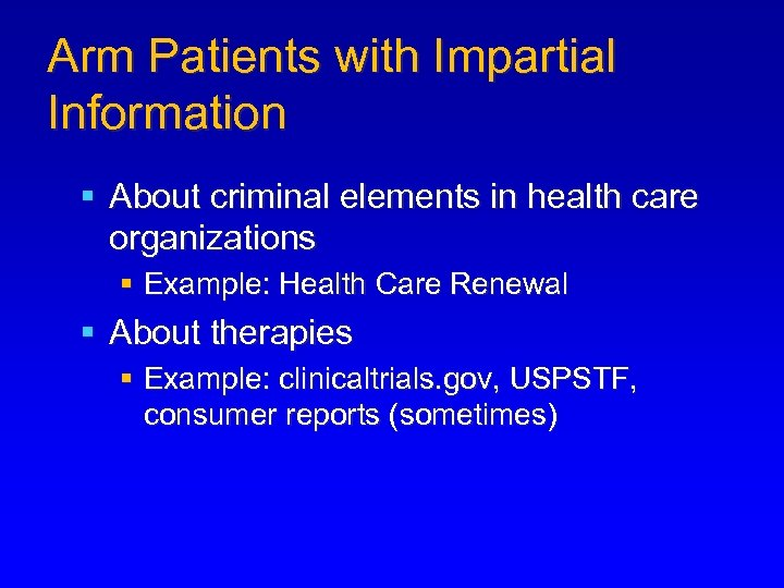 Arm Patients with Impartial Information § About criminal elements in health care organizations §