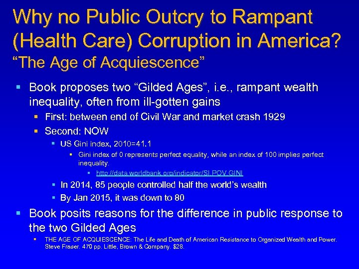 """Why no Public Outcry to Rampant (Health Care) Corruption in America? """"The Age of"""