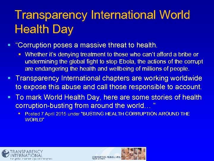 """Transparency International World Health Day § """"Corruption poses a massive threat to health. §"""