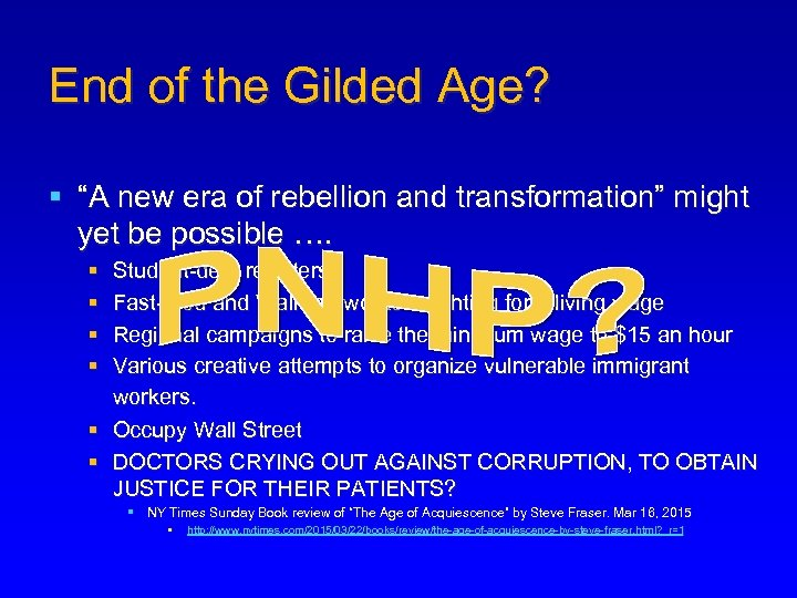 """End of the Gilded Age? § """"A new era of rebellion and transformation"""" might"""