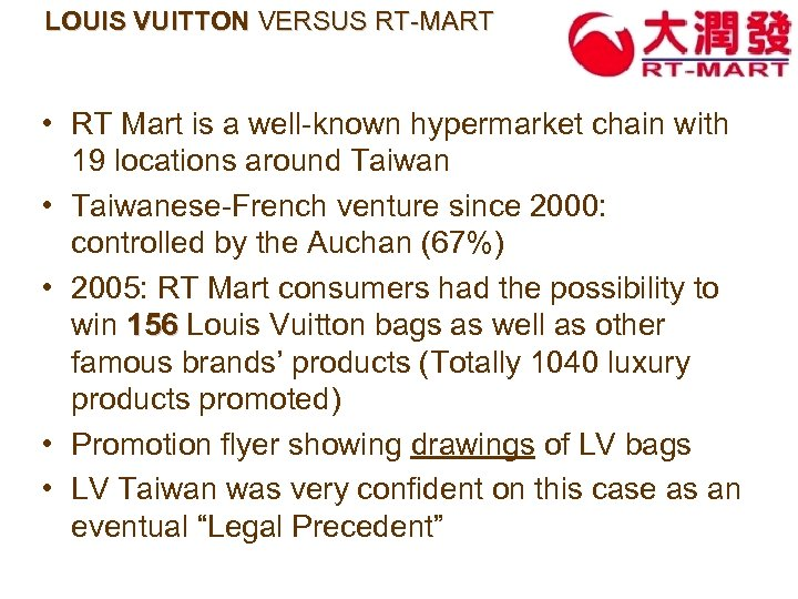 LOUIS VUITTON VERSUS RT-MART • RT Mart is a well-known hypermarket chain with 19