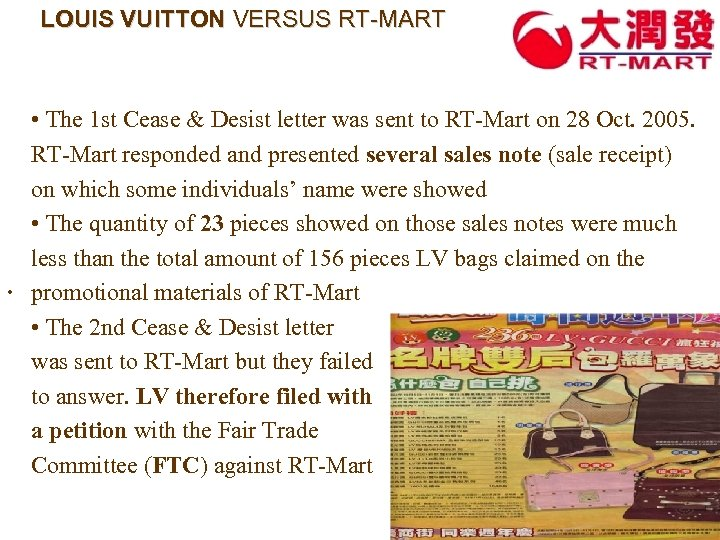 LOUIS VUITTON VERSUS RT-MART • The 1 st Cease & Desist letter was sent