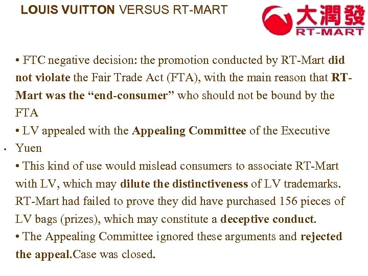 LOUIS VUITTON VERSUS RT-MART • FTC negative decision: the promotion conducted by RT-Mart did