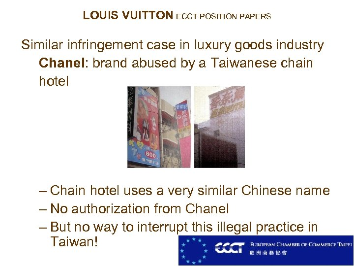 LOUIS VUITTON ECCT POSITION PAPERS Similar infringement case in luxury goods industry Chanel: brand