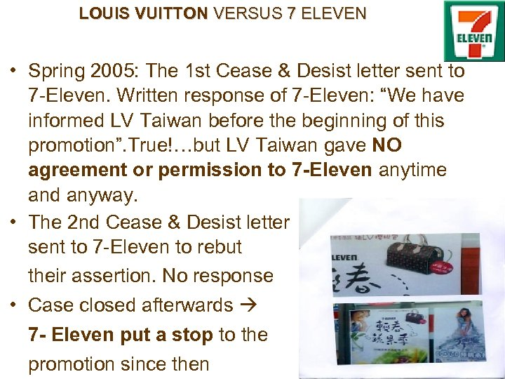 LOUIS VUITTON VERSUS 7 ELEVEN • Spring 2005: The 1 st Cease & Desist