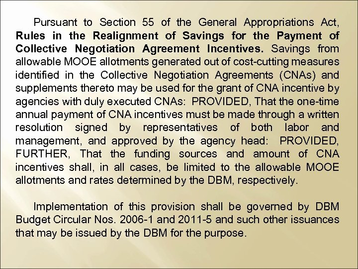 Pursuant to Section 55 of the General Appropriations Act, Rules in the Realignment of