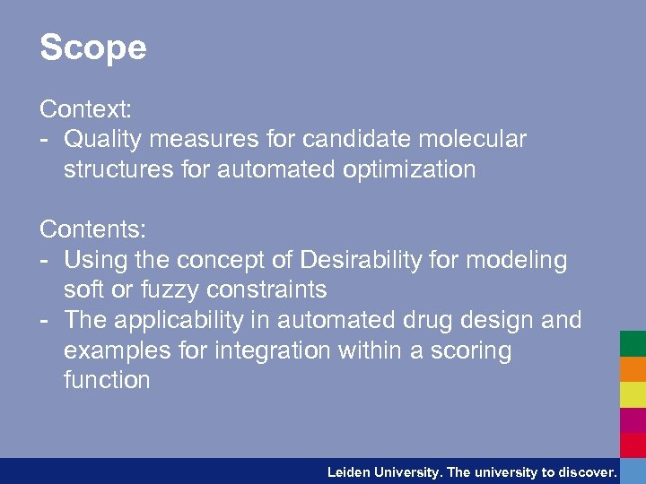 Scope Context: - Quality measures for candidate molecular structures for automated optimization Contents: -