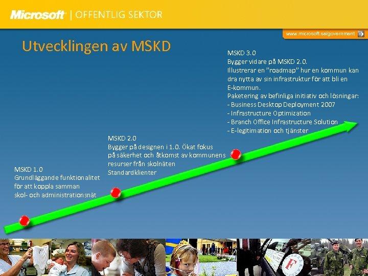 Utvecklingen av MSKD 1. 0 Grundläggande funktionalitet för att koppla samman skol- och administrationsnät