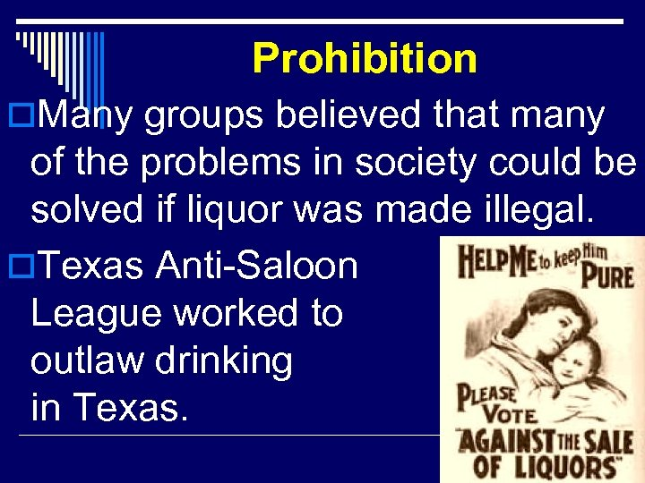Prohibition o. Many groups believed that many of the problems in society could be
