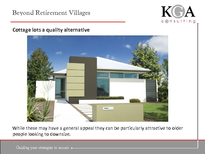 Beyond Retirement Villages Cottage lots a quality alternative While these may have a general