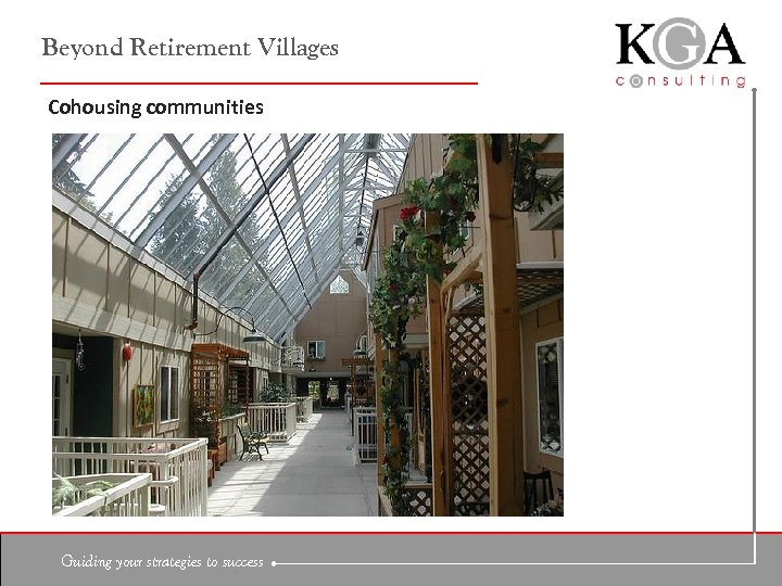 Beyond Retirement Villages Cohousing communities Guiding your strategies to success