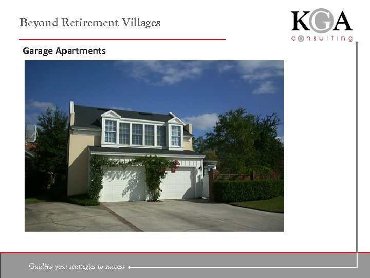 Beyond Retirement Villages Garage Apartments Guiding your strategies to success