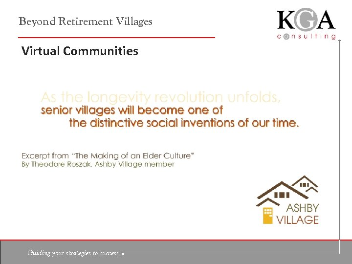 Beyond Retirement Villages Virtual Communities Guiding your strategies to success