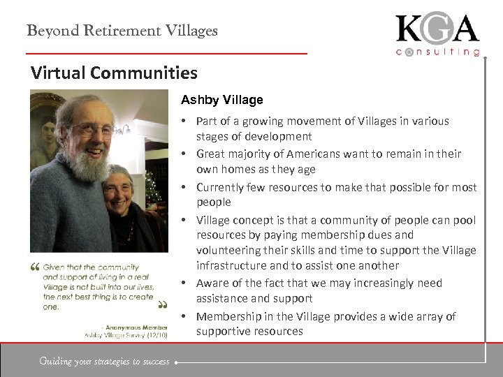 Beyond Retirement Villages Virtual Communities Ashby Village • Part of a growing movement of