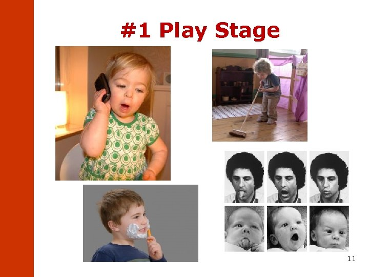 #1 Play Stage 11