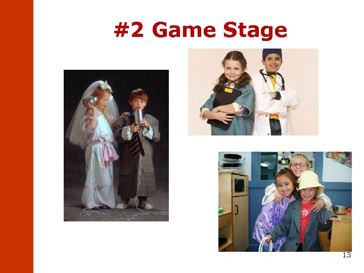 #2 Game Stage 13