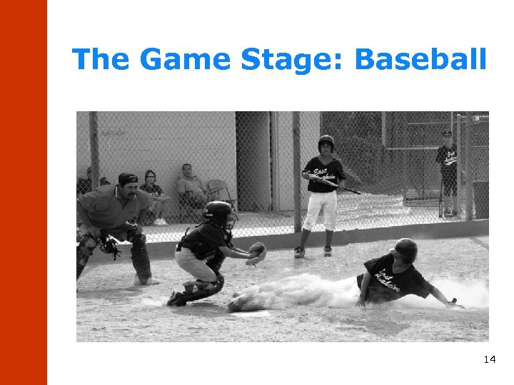 The Game Stage: Baseball 14