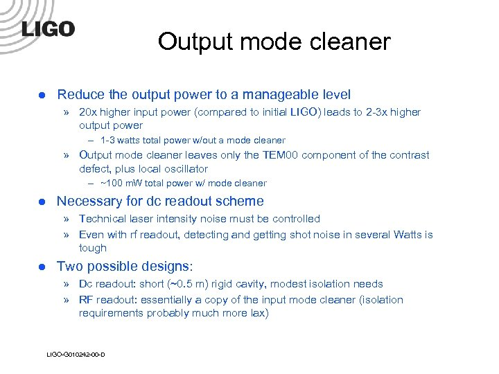 Output mode cleaner l Reduce the output power to a manageable level » 20